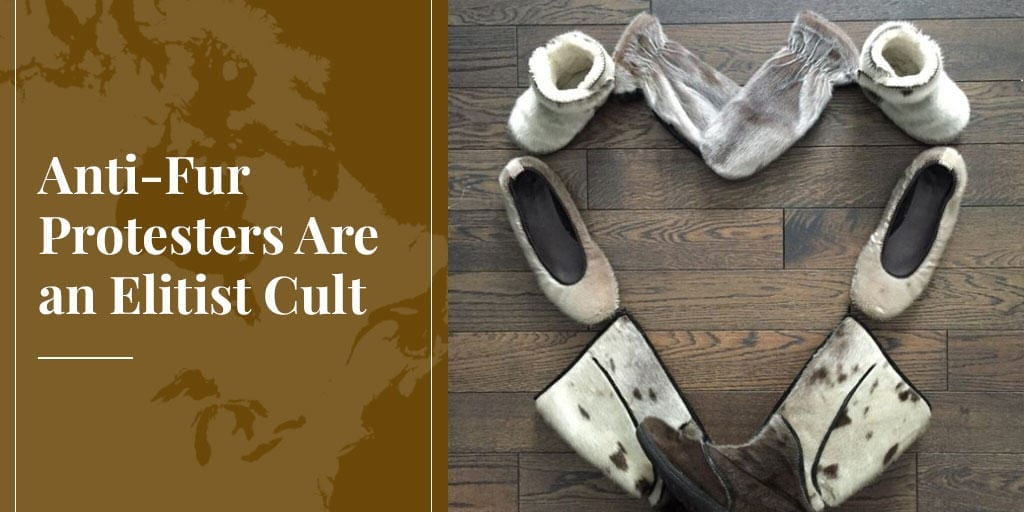 Truth About Fur Blog Highlight: Anti-Fur Protesters Are an Elitist Cult