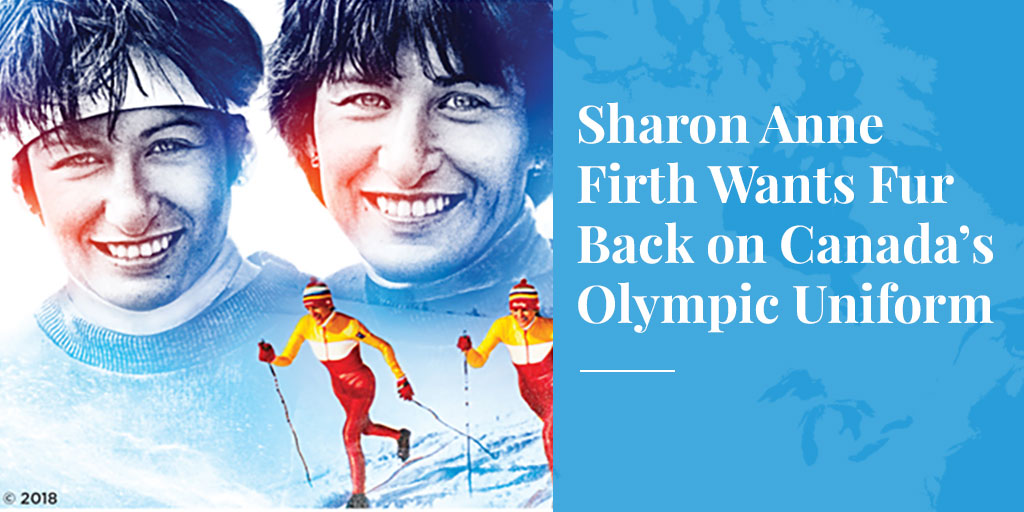 Sharon Anne Firth Wants Fur Back on Canada's Olympic Uniform – Truth About Fur blog highlight