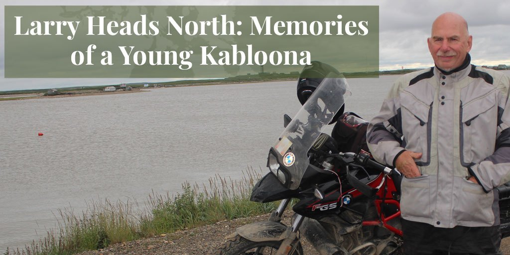 Truth About Fur Blog Highlight – Larry Goes North: Memories of a Young Kabloona