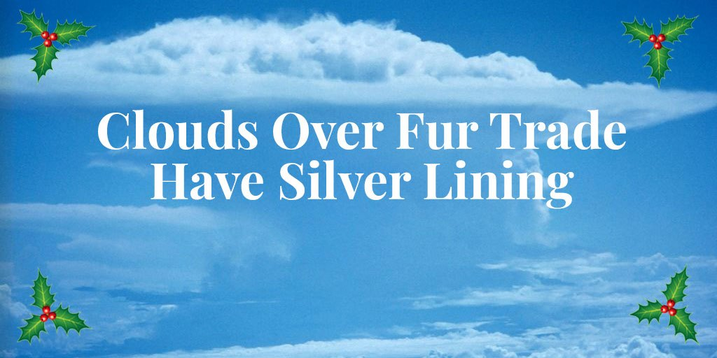 ICYMI: Clouds Over Fur Trade Have Silver Lining – Blog Highlight