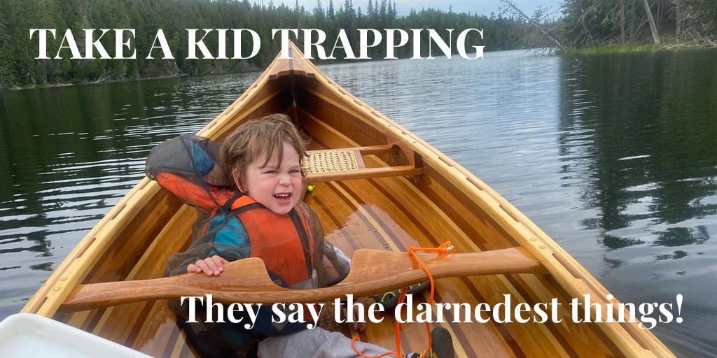 Truth About Fur Blog – Take a Kid Trapping