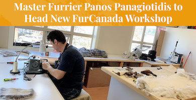 Master Furrier Panos Panagiotidis to Head New FurCanada Workshop